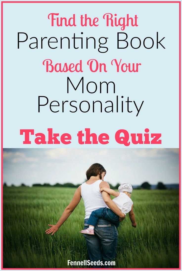 Find Your Favorite Parenting Books Based On Your Personality, Take this Short Fun Quiz.