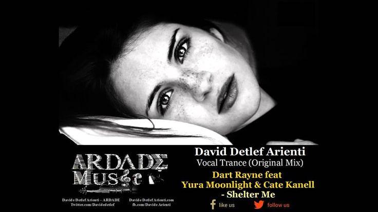 Dart Rayne feat Yura Moonlight & Cate Kanell - Shelter Me (Original Mix)