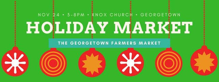 Georgetown Holiday Market  http://www.kynk.ca/events/2017/11/24/georgetown-holiday-market