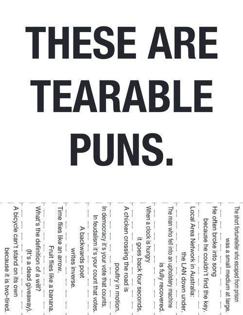 Tearable Puns                                                                                                                                                                                 More