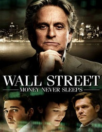 """Wall Street: Money Never Sleeps""  (2010)"