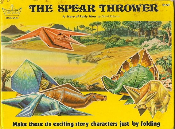 VINTAGE KIDS BOOK The Spear Thrower A Story of Early Man An Origami Story Book