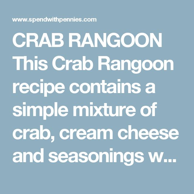 CRAB RANGOON This Crab Rangoon recipe contains a simple mixture of crab, cream cheese and seasonings wrapped in a wonton wrapper and fried crispy (or baked in the oven)! INGREDIENTS: 1 5 oz can of crab meat , drained (can be substituted with fresh or packaged crab) 4 oz cream cheese , softened 1 green onion , finely sliced 1/4 teaspoon garlic powder 1 teaspoon Worcestershire sauce 18 won ton wrappers oil for frying DIRECTIONS: Preheat 1 inch of oil to 325 degrees over medium heat. In a…
