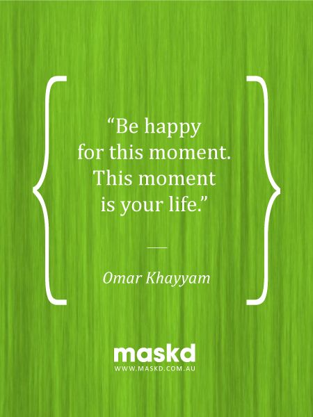 """""""Be happy for this moment. This moment is your life.""""  #loveyourskin #amazing #beautiful #selfie #smile #igers #wow #awesome #acne #beauty #quote #pinterest #pinterestquotes #quotes #thegreenmask #maskd"""