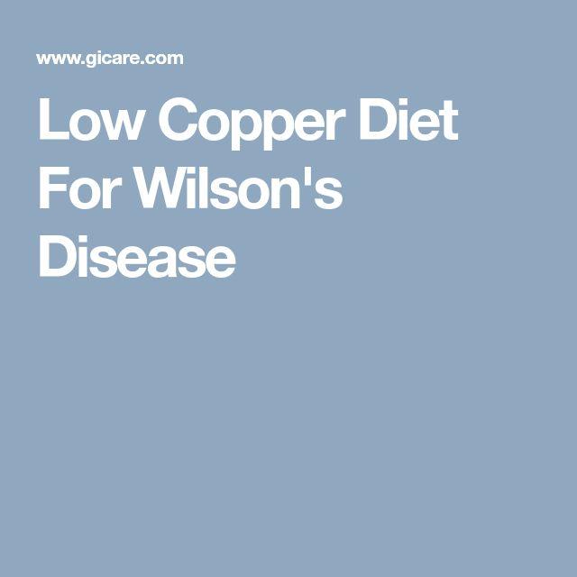 Low Copper Diet For Wilson's Disease