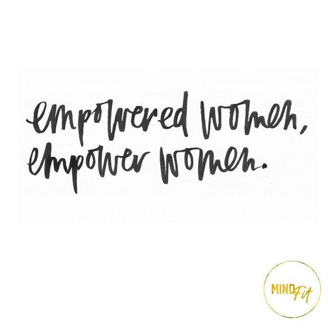 INSPIRE Happy International Womens Day! Remember to love, support, encourage and admire your fellow ladies.   Empowered women, empower women i#InternationalWomensDay #mindfitinspire
