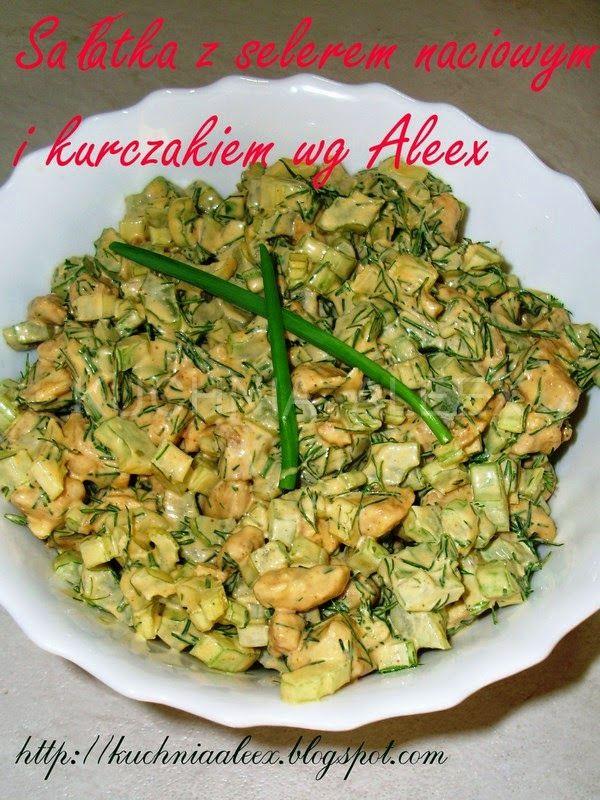 W mojej kuchni: Sałatka z selerem naciowym i kurczakiem wg Aleex