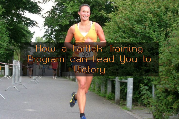 How a Fartlek Training Plan Can Lead You to Victory