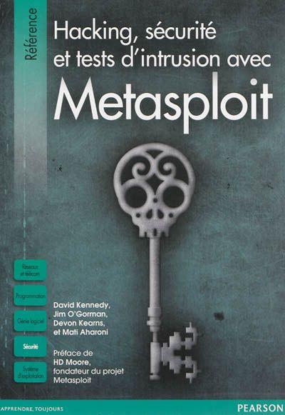 """005.8 KEN - Hacking, sécurité et tests d'intrusion avec Metasploit / David Kennedy, Jim O'Gorman, Devon Kearns """"Le framework Metasploit, qui permet de découvrir et d'exploiter les failles de sécurité, est l'un des outils les plus utilisés par les professionnels de la sécurité informatique. Avec ce livre, les lecteurs débutants apprendront les bases de la sécurité informatique et du test d'intrusion, les conventions du framework Metasploit et la prise en main de son interface"""""""