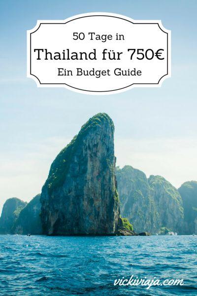 Günstig in Thailand reisen I 50 Tage in Thailand für nur 750€ I Tipps und Tricks zum Geld sparen I Budgetreise I Thailand Budget I Wie viel kostet eine Thailandreise I Südostasien I @vickiviaja
