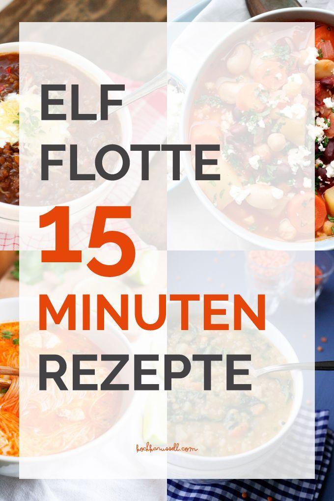 Auf der Suche nach einem schnellen und einfachen Abendessen? Dann wirst du diese elf flotten 15-Minuten Rezepte lieben!