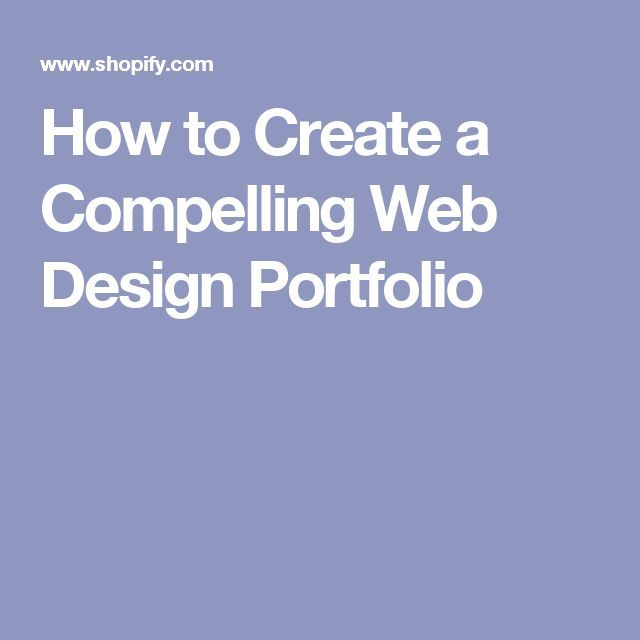 How to Create a Compelling Web Design Portfolio