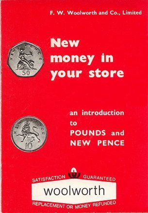 """A training booklet explaining the U.K.'s new decimal currency to Woolworth's staff - published in 1970 in preparation for """"D-Day"""" the following February."""