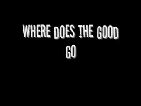▶ Where does the good go - Tegan and Sara (lyrics) - YouTube