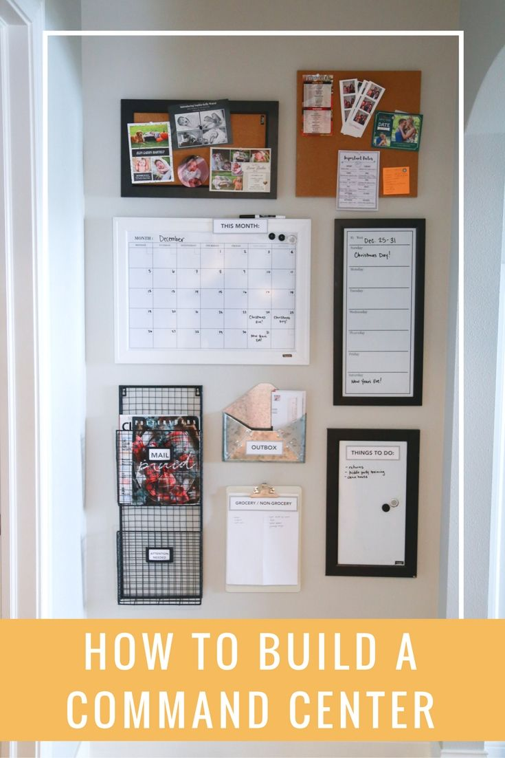 How to build a command center in an easy, inexpensive and effective way!