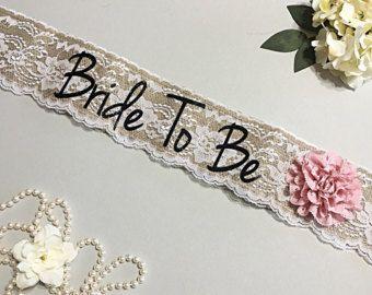 Bride To Be Sash Bachelorette Sash Lace by LaurenLashDesignsLLC