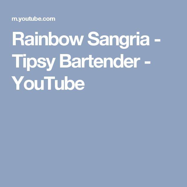 Rainbow Sangria - Tipsy Bartender - YouTube