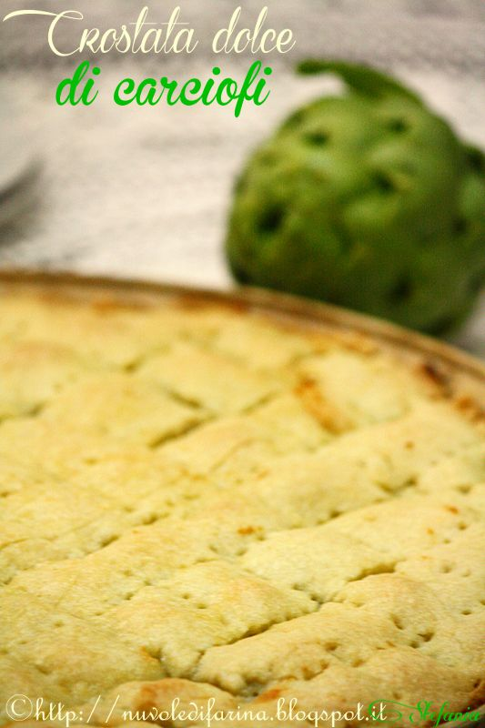 http://nuvoledifarina.blogspot.it/2014/04/crostata-dolce-di-carciofi.html