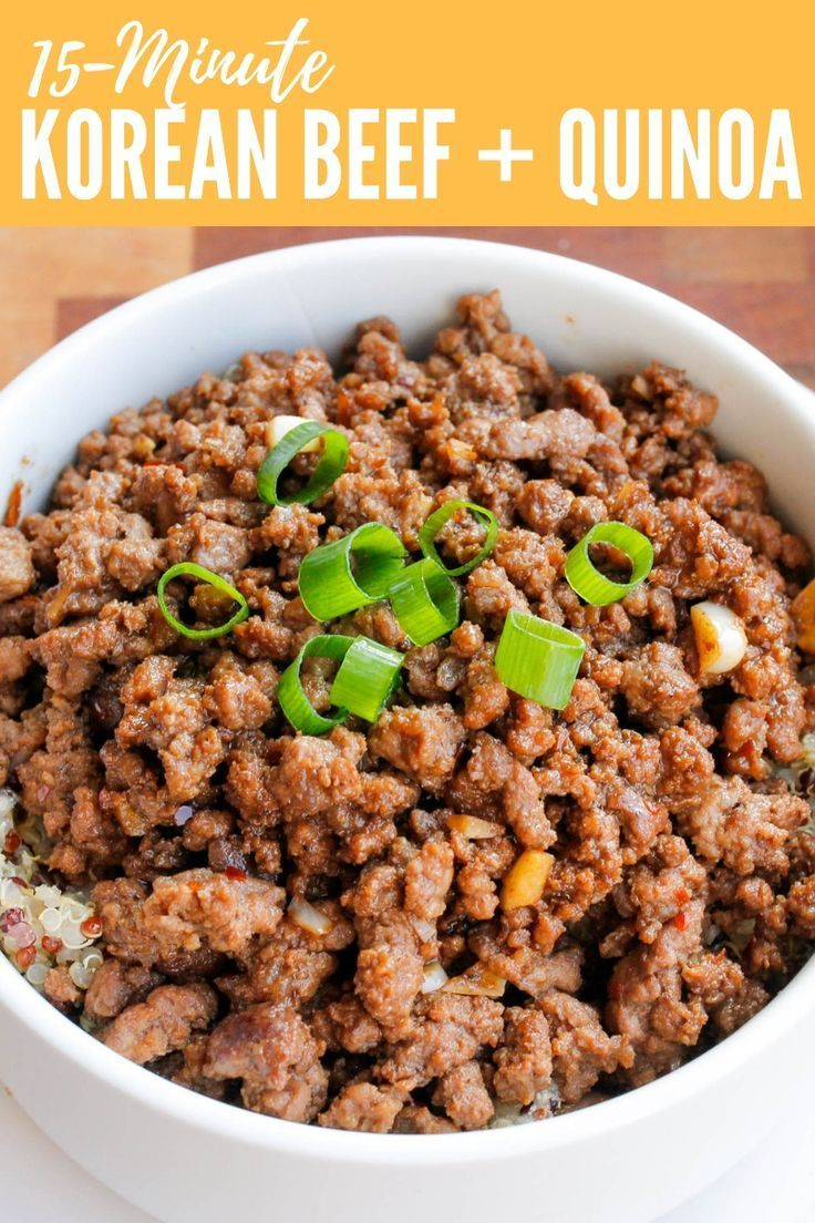 This 15 Minute Quinoa And Korean Beef Bowl Is The Perfect Quick Easy And Health 15minute Korean Beef Recipes Healthy Bowls Recipes Healthy Beef Recipes