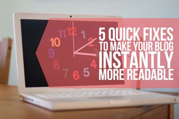 Five quick fixes to make your blog instantly more readable! via Her New Leaf