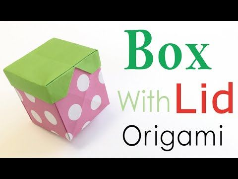 DIY Origami Paper Cube Gift Box With Lid - Origami Kawaii〔#110〕 - YouTube