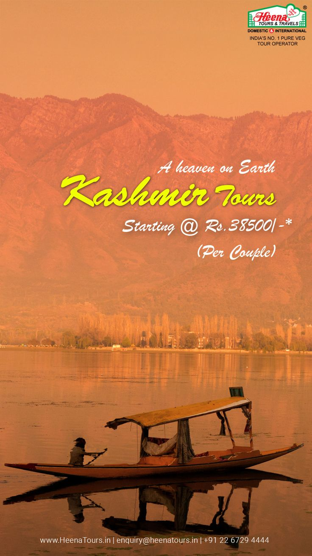 Kashmir Tours - A heaven on earth..!!