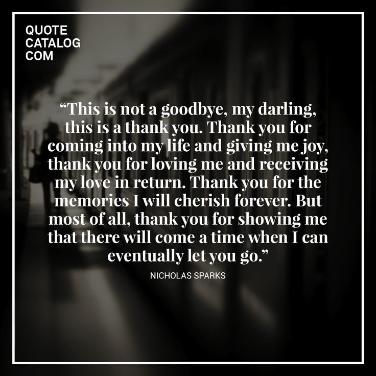 Celebrity Quotes This Is Not A Goodbye My Darling This Is A Thank You Thank You For Coming The Love Quotes Looking For Love Quotes Top Rated