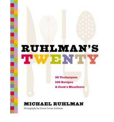 Ruhlman's Twenty by Michael Ruhlman