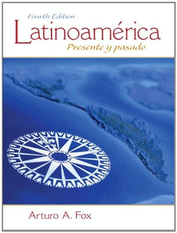 Pdf Free Latinoamerica Presente Y Pasado 4th Edition Author