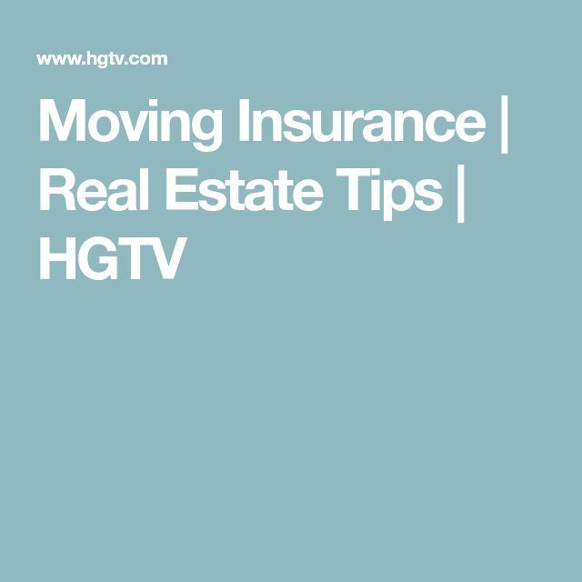 Moving Insurance   Real Estate Tips   HGTV