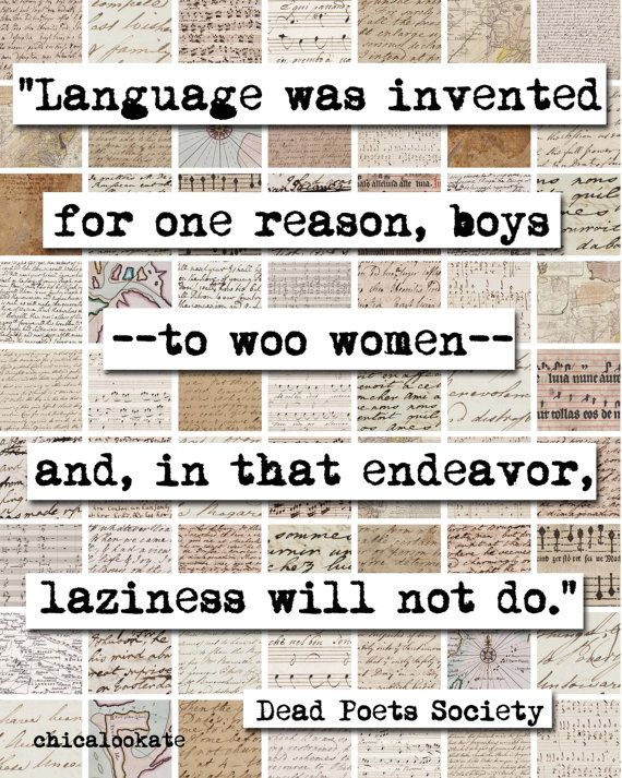 best dead poets society images dead poets  dead poets society woo women quote art print by chicalookate 10 00