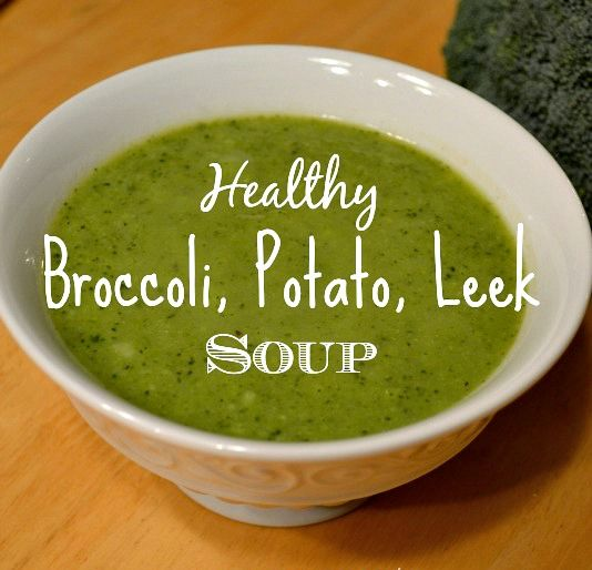 This Broccoli Potato Leek Soup is the perfect healthy lunch for colder months.