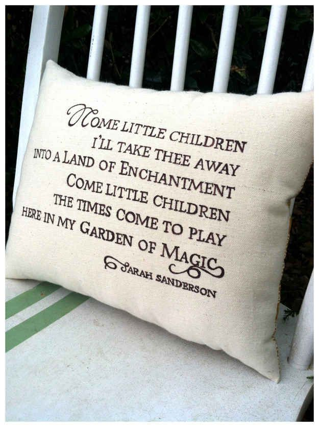 """Yes, it will creep my kids out. No, I don't care. :D  Sarah's Song Pillow, $43.00 