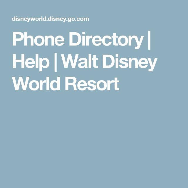 Phone Directory | Help | Walt Disney World Resort