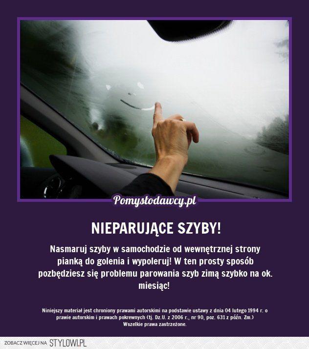 PROSTY TRIK NA NIEPARUJĄCE SZYBY W SAMOCHODZIE ZIMĄ! - na Stylowi.pl