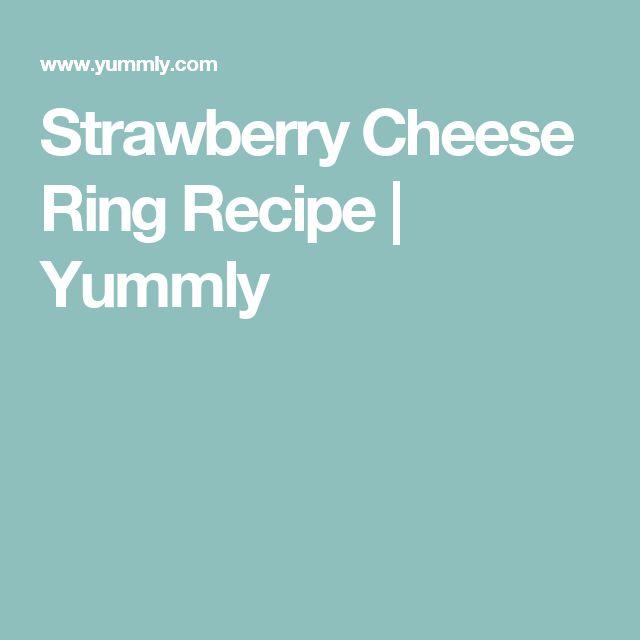 Strawberry Cheese Ring Recipe   Yummly
