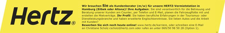 Stellenbezeichnung: Kundenberater für HERTZ-Vermietstation m/w in Hamburg Eilbek oder Altona  Arbeitsort: 20095 Hamburg Hamburg, Deutschland  Weitere Informationen unter: http://stellencompass.de/anzeige/?id=139462
