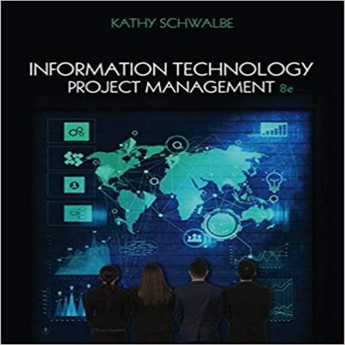Information Technology Project Management 8th Edition By