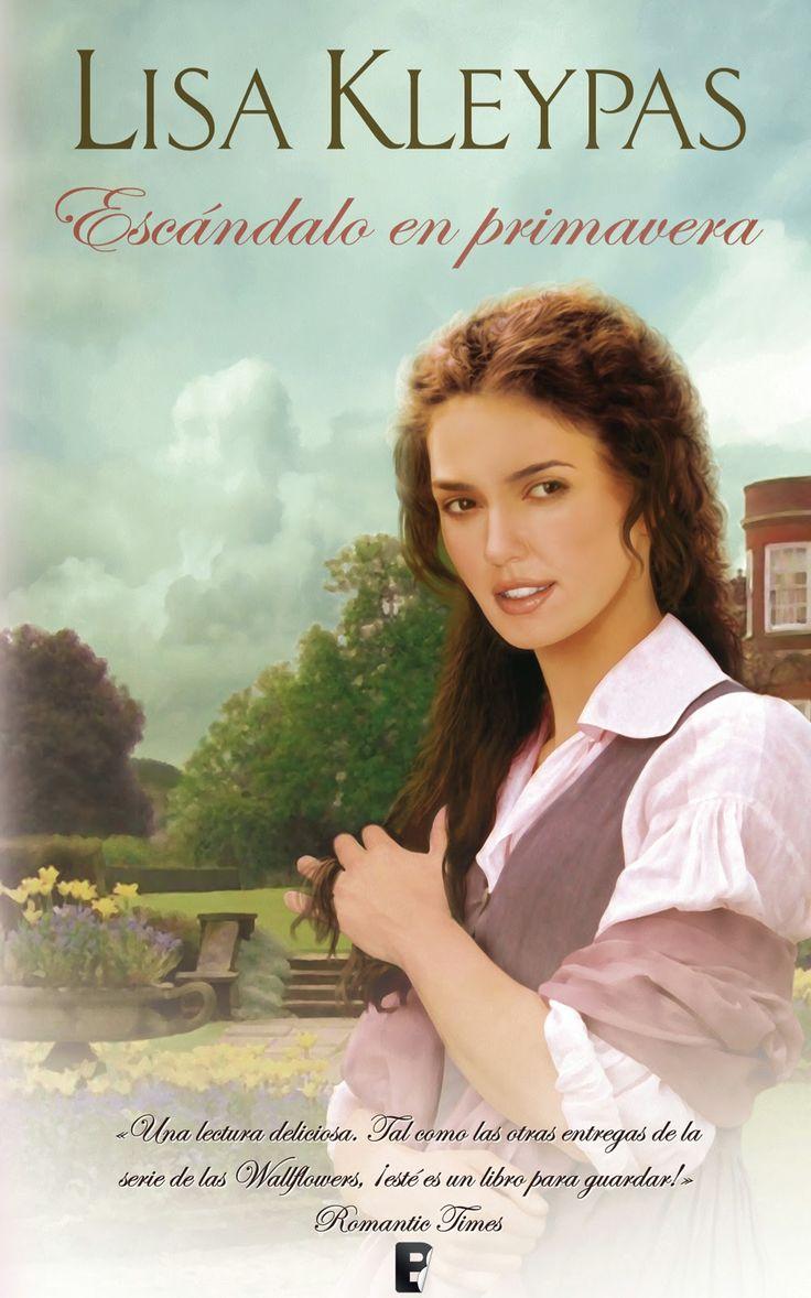 """Escandalo en primavera / Lisa Kleypas (NR). """"Quiero que hagas todo lo que alguna vez imaginaste que harías conmigo..."""". Con estas atrevidas palabras, Daisy Bowman, la última Wallflower que quedaba soltera, sella su destino con el único hombre que nunca creyó que la atraería."""