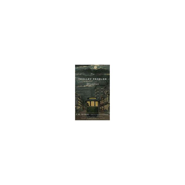 Trolley Problem Mysteries (Hardcover) (F. M. Kamm)