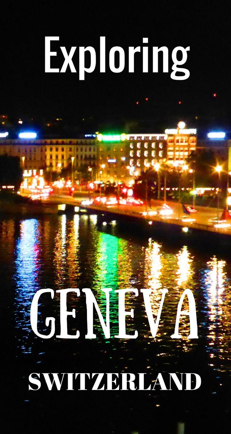 Exploring #Geneva #Switzerland   http://www.contentedtraveller.com/one-size-fit-geneva-amazing-experiences/
