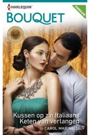 https://nickyzbookz.nl/carol-marinelli-kussen-op-z-n-italiaans-keten-van-verlangen-3813 #harlequin#bouquet#covers#roman#boek