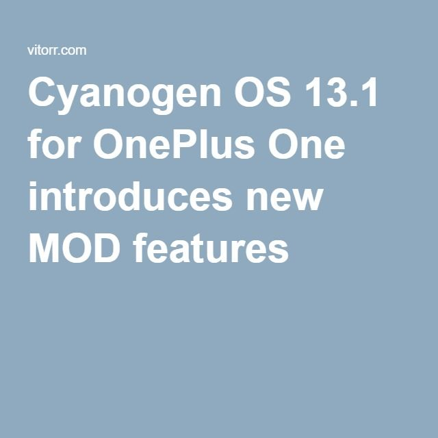 #Cyanogen #OS 13.1 for #OnePlusOne introduces new #MOD features.#tech #phone #gadget #read #mobile #vitorr #startup #Technology #TechNews #OnePlusOne #OnePlus #Android #Microsoft #Smartphone #Mod #OnePlus2 #Marshmallow #ZukZ1 #ZUK #Yu #Lenovo #OS #Skype #Service #NeverSettle #Cortana #LenovoZ1