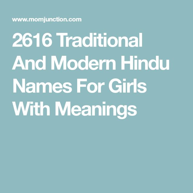 2616 Traditional And Modern Hindu Names For Girls With Meanings