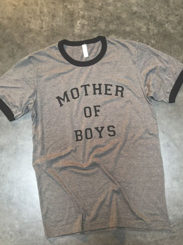Mother of boys. Need this shirt!