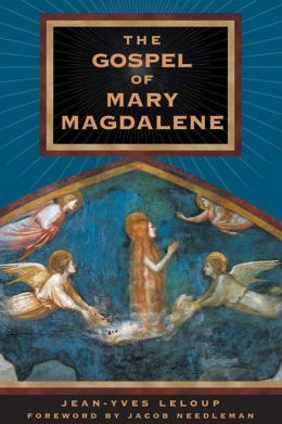 Gospel of Mary Magdalene   The Gospel of Mary Magdalene by Jean-Yves Leloup   9780892819119 . This study shows she received secrets from Jesus, that were to holy & secret for her to repeat. This was in the 2nd century. She tells a story as the book of Enoch. Rising to heaven, and passing the info back to us.
