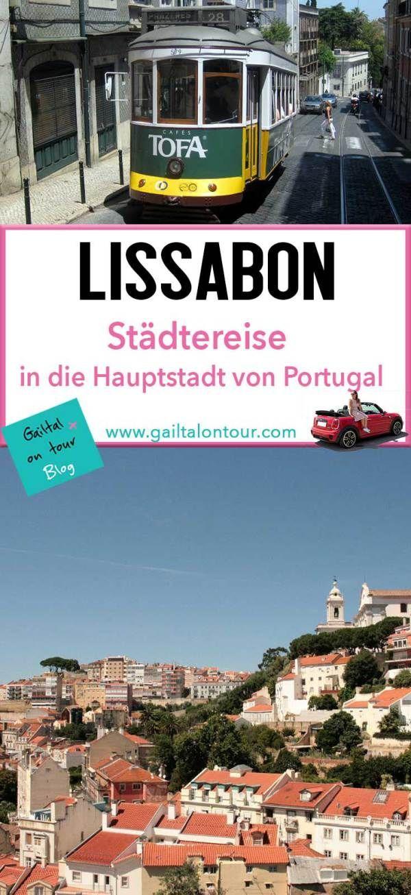 Tipps für einen #Kurztrip nach #Lissabon. Was muss man in Lissabon gesehen haben? Tipps für #Ausflüge mit dem Mietwagen in die Umgebung von Lissabon