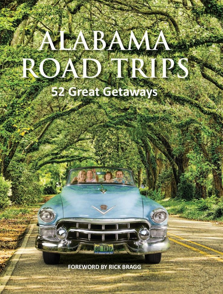tion of 52 relaxing and memorable road trips through Sweet Home Alabama. Readers will find many ways to appreciate all the state has to offe...