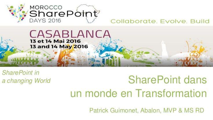 SPD Casablanca 2016 - Keynote SharePoint in a changing world