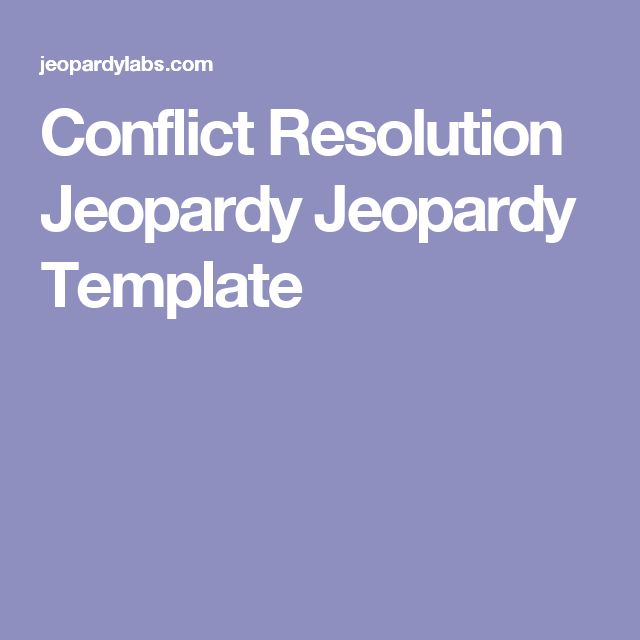 Conflict Resolution Jeopardy Jeopardy Template